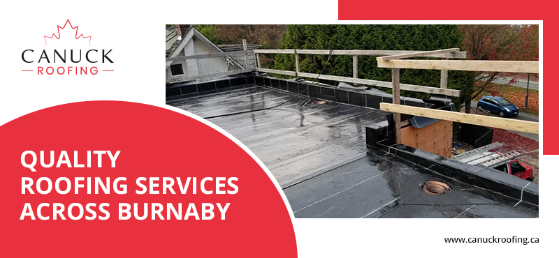 canuck roofing provide quality roofing services for Burnaby residence