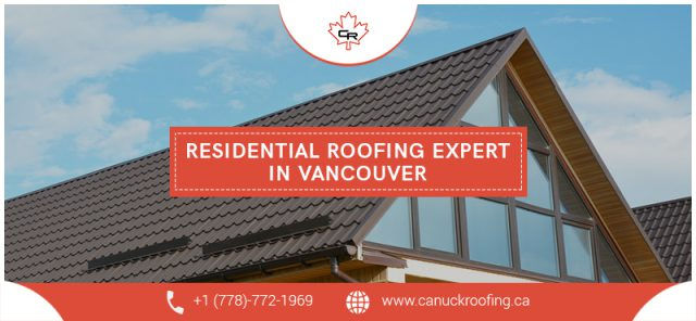Canuck roofing is our residential roofing expert in Vancouver